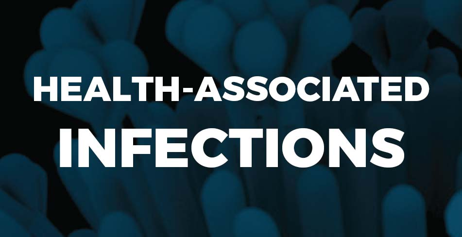 Health-Associated Infections