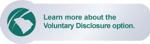 Learn more about Voluntary Disclosure.